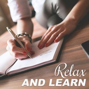 relax and learn